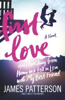 First Love : (Illustrated edition), Paperback / softback Book