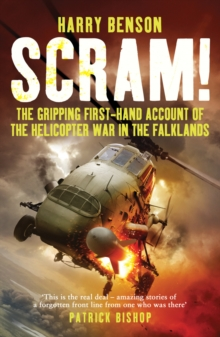 Scram! : The Gripping First-hand Account of the Helicopter War in the Falklands, Paperback Book
