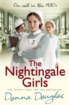 The Nightingale Girls : (Nightingales 1), Paperback / softback Book