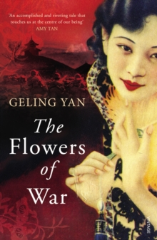 The Flowers of War, Paperback / softback Book