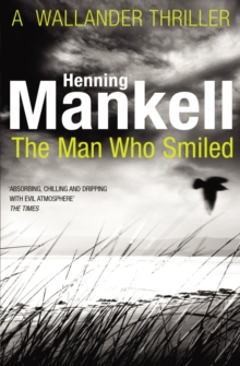 The Man Who Smiled : Kurt Wallander, Paperback / softback Book