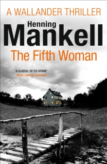 The Fifth Woman : Kurt Wallander, Paperback / softback Book