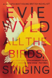 All the Birds, Singing, Paperback Book