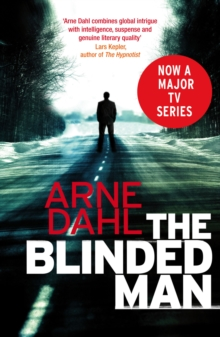 The Blinded Man : The first Intercrime thriller, Paperback Book