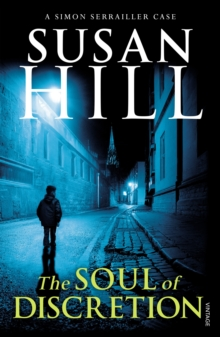 The Soul of Discretion : Simon Serrailler Book 8, Paperback / softback Book