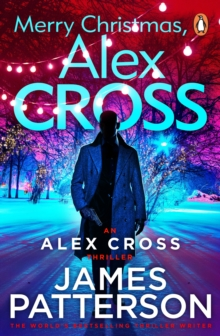 Merry Christmas, Alex Cross : (Alex Cross 19), Paperback Book