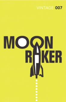 Moonraker, Paperback / softback Book