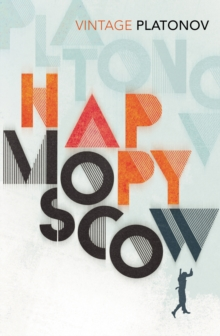 Happy Moscow, Paperback / softback Book