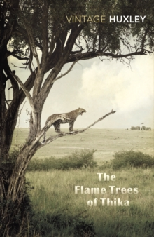 The Flame Trees Of Thika : Memories of an African Childhood, Paperback / softback Book
