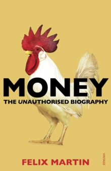 Money : The Unauthorised Biography, Paperback / softback Book