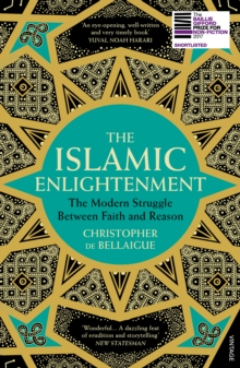 The Islamic Enlightenment : The Modern Struggle Between Faith and Reason, Paperback Book