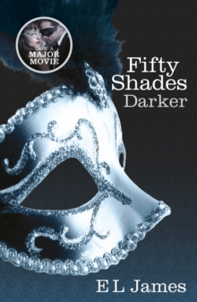 Fifty Shades Darker : Book 2 of the Fifty Shades trilogy, Paperback / softback Book