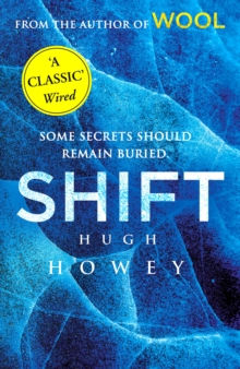 Shift : (Wool Trilogy 2), Paperback Book