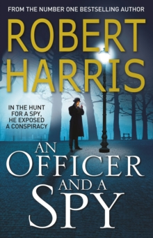An Officer and a Spy : The gripping Richard and Judy Book Club favourite, Paperback / softback Book