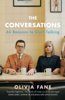 The Conversations : 66 Reasons to Start Talking, Paperback / softback Book