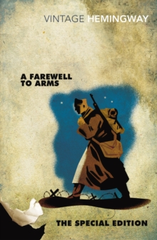 A Farewell to Arms: The Special Edition, Paperback / softback Book