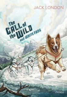 The Call of the Wild and White Fang, Paperback / softback Book