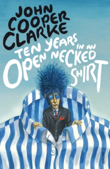Ten Years in an Open Necked Shirt, Paperback Book
