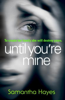 Until You're Mine, Paperback Book