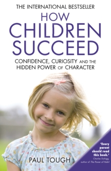 How Children Succeed, Paperback / softback Book
