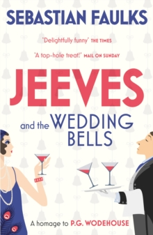 Jeeves and the Wedding Bells, Paperback / softback Book