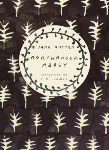 Northanger Abbey (Vintage Classics Austen Series), Paperback / softback Book