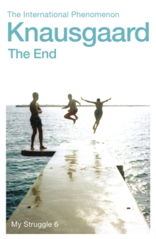 The End : My Struggle Book 6, Paperback / softback Book