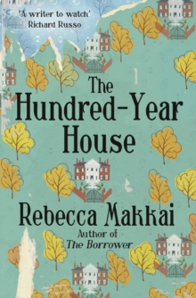 The Hundred-Year House, Paperback Book