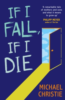 If I Fall, If I Die, Paperback Book