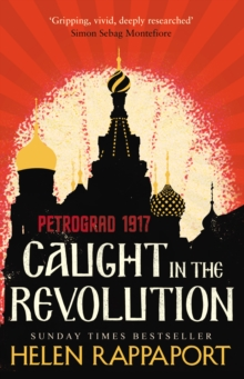 Caught in the Revolution : Petrograd, 1917, Paperback Book