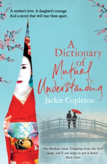A Dictionary of Mutual Understanding : The compelling Richard and Judy Summer Book Club winner, Paperback Book
