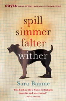Spill Simmer Falter Wither, Paperback Book
