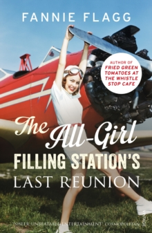 The All-Girl Filling Station's Last Reunion, Paperback / softback Book