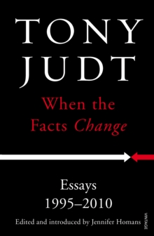 When the Facts Change : Essays 1995 - 2010, Paperback / softback Book
