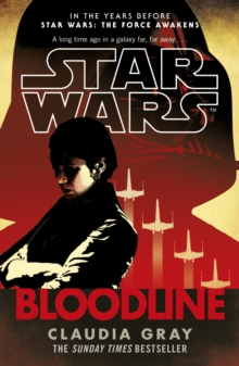 Star Wars: Bloodline, Paperback Book