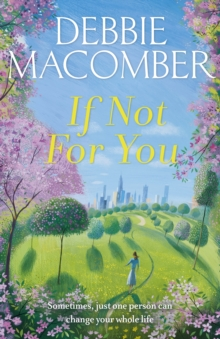 If Not for You : A New Beginnings Novel, Paperback Book