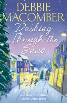 Dashing Through the Snow : A Christmas Novel, Paperback Book