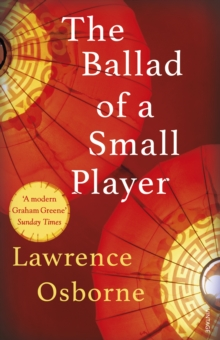 The Ballad of a Small Player, Paperback Book