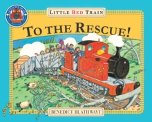 The Little Red Train: To The Rescue, Paperback / softback Book
