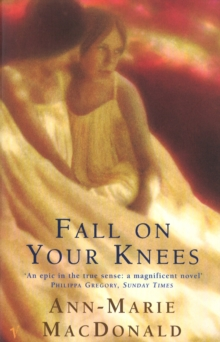 Fall On Your Knees, Paperback / softback Book