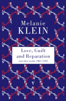 Love, Guilt and Reparation, Paperback Book