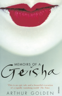 Memoirs Of A Geisha, Paperback / softback Book