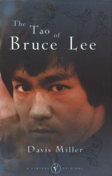 The Tao Of Bruce Lee, Paperback / softback Book