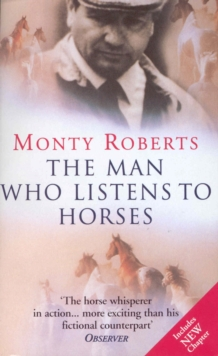 The Man Who Listens To Horses, Paperback / softback Book