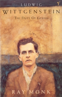 Ludwig Wittgenstein : The Duty of Genius, Paperback Book