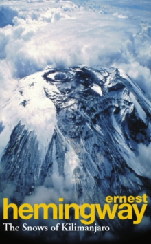 The Snows Of Kilimanjaro And Other Stories, Paperback Book
