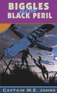 Biggles and the Black Peril, Paperback / softback Book