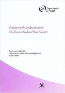 Framework for the Assessment of Children in Need and Their Families, Paperback Book