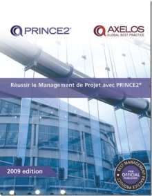 Raussir le management de projet avec PRINCE2 [French print version of Managing successful projects with PRINCE2], Paperback / softback Book