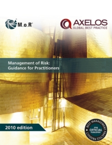 Management of Risk : Guidance for Practitioners, Paperback Book